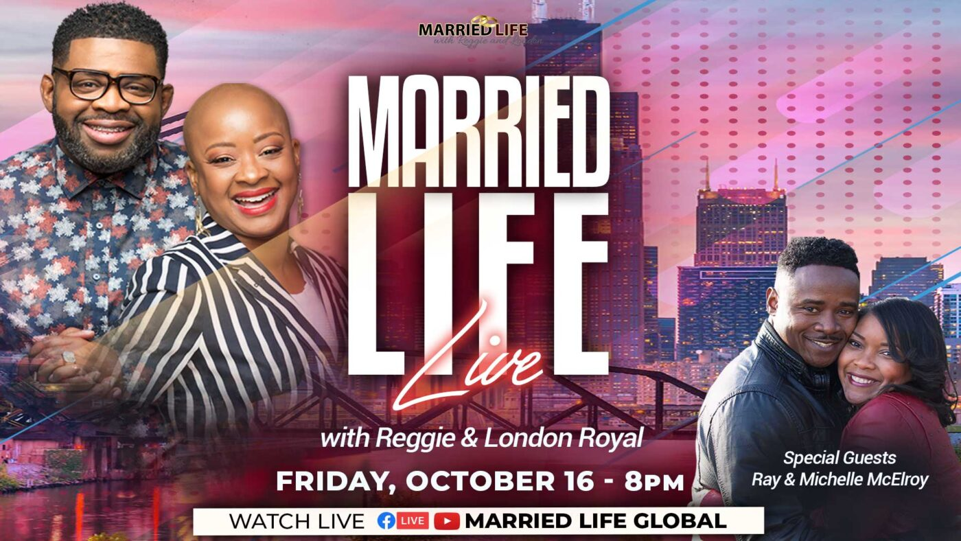 Married Life Live with Reggie and London