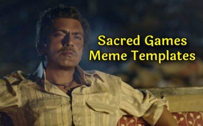 Sacred Games Meme Templates