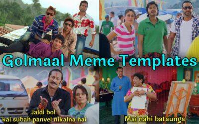 Golmaal Meme Templates