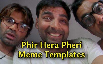 Phir Hera Pheri Meme Templates