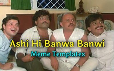 Ashi Hi Banwa BanwiMeme Templates