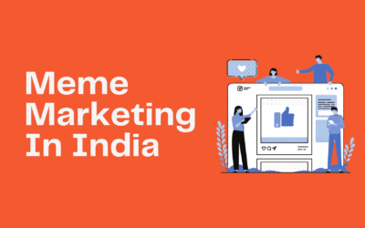 How To Use Memes For Marketing In India