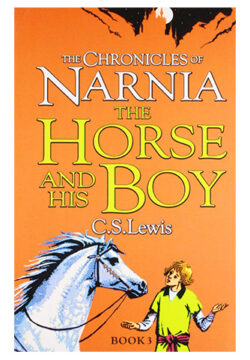The Horse and His Boy (The Chronicles of Narnia, Book 3