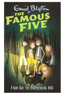 Famous Five – Five Go to Billycock Hill