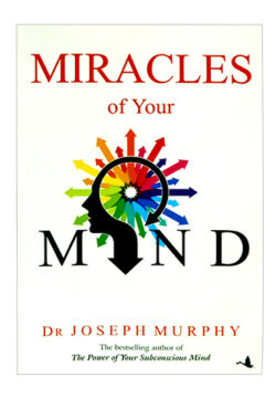 Miracles of Your Mind
