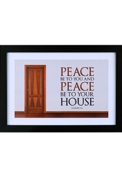 Peace Be to You & Peace Be to Your House