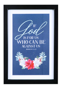 If God Is For Us Who Can Be Against Us
