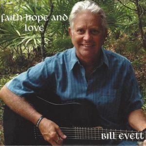 Faith, Hope, and Love by Bill Evett