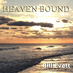 Heaven Bound by Bill Evett