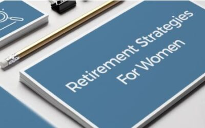 Helpful Retirement Strategies for Women