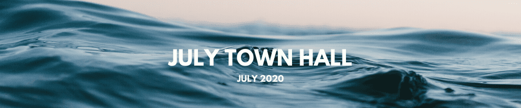 July Town Hall