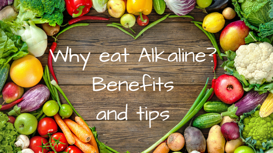 Why eat Alkaline, benefits and tips
