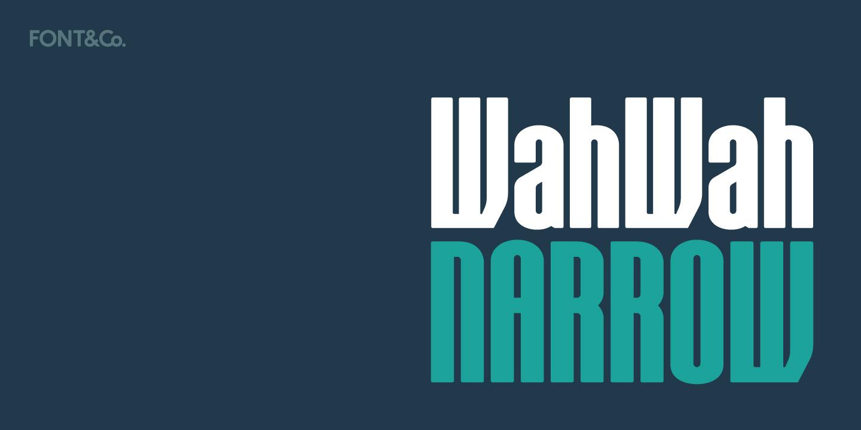 Font&Co. WahWah Narrow 01