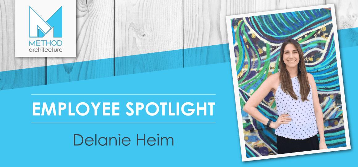 Employee Spotlight: Delanie Heim