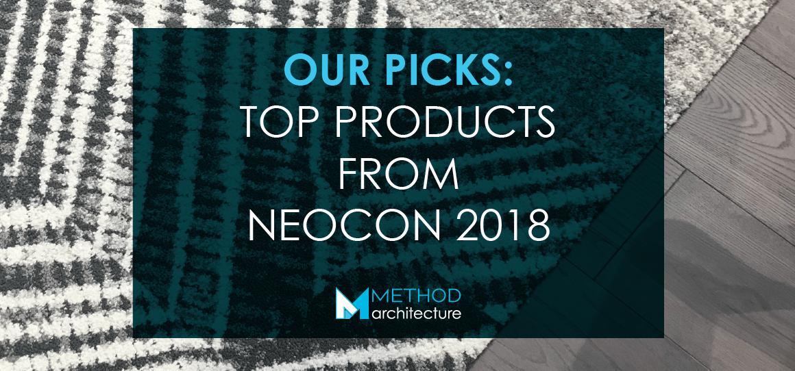 Top Picks from Neocon 2018