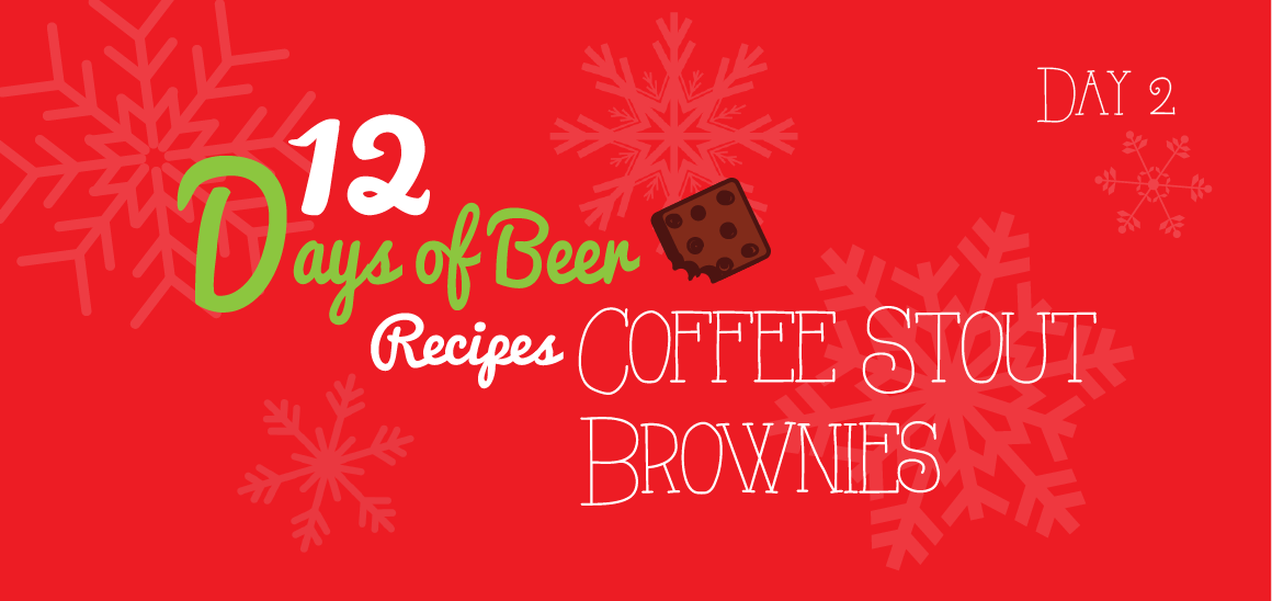 12 Days of Beer Recipes: Day 2 – Coffee Stout Brownie