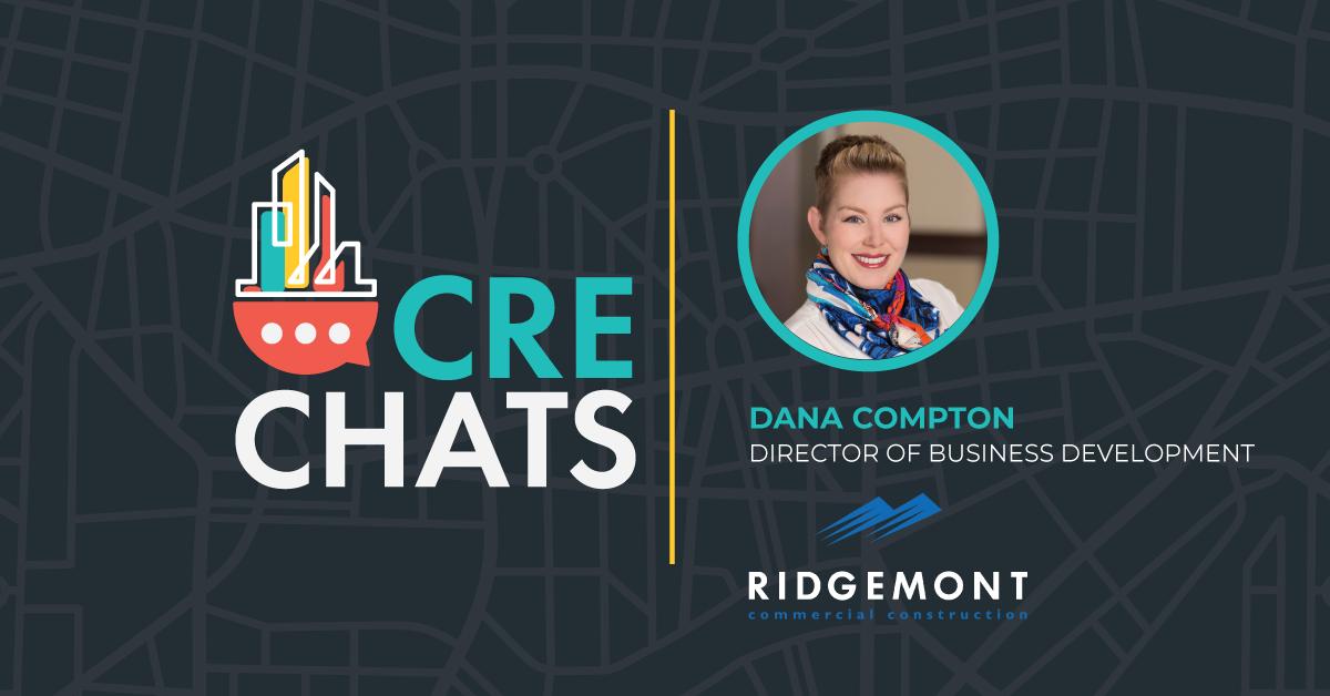 CRE Chats: Dana Compton
