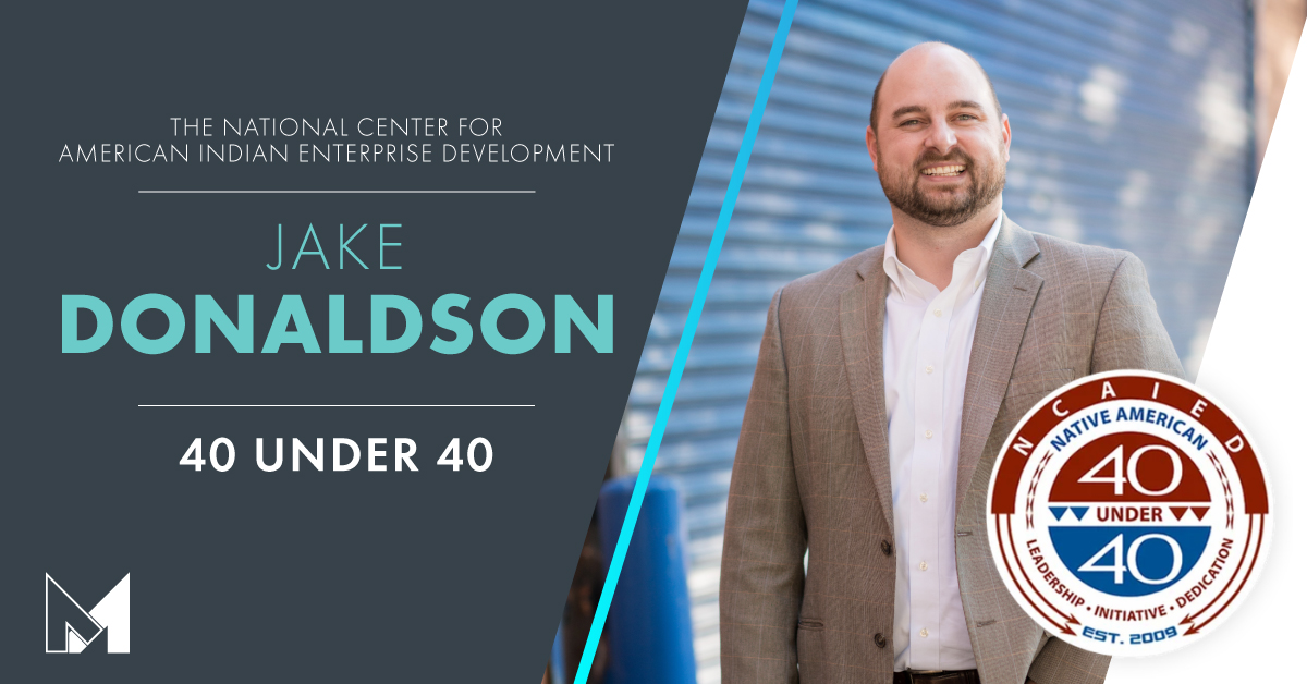 Jake Donaldson Named Emerging Leader by The National Center for American Indian Enterprise Development