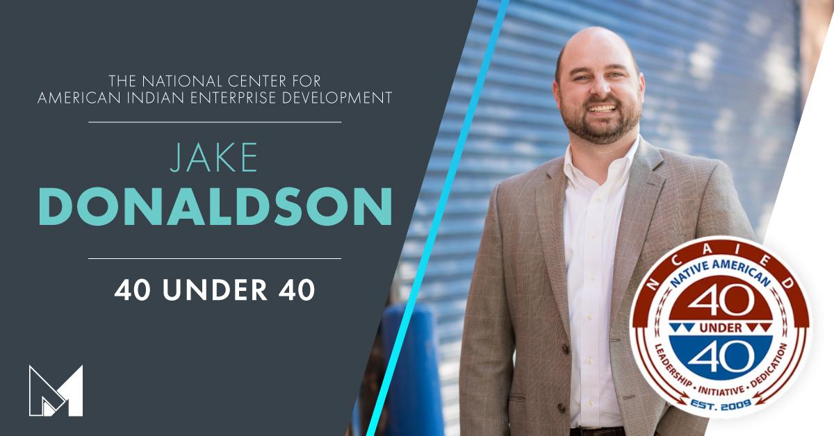 Jake Donaldson Named Emerging Leader by The National Center for American Indian Enterprise Development