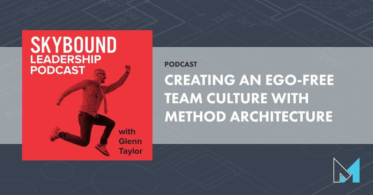 PODCAST: Creating an Ego-Free Culture