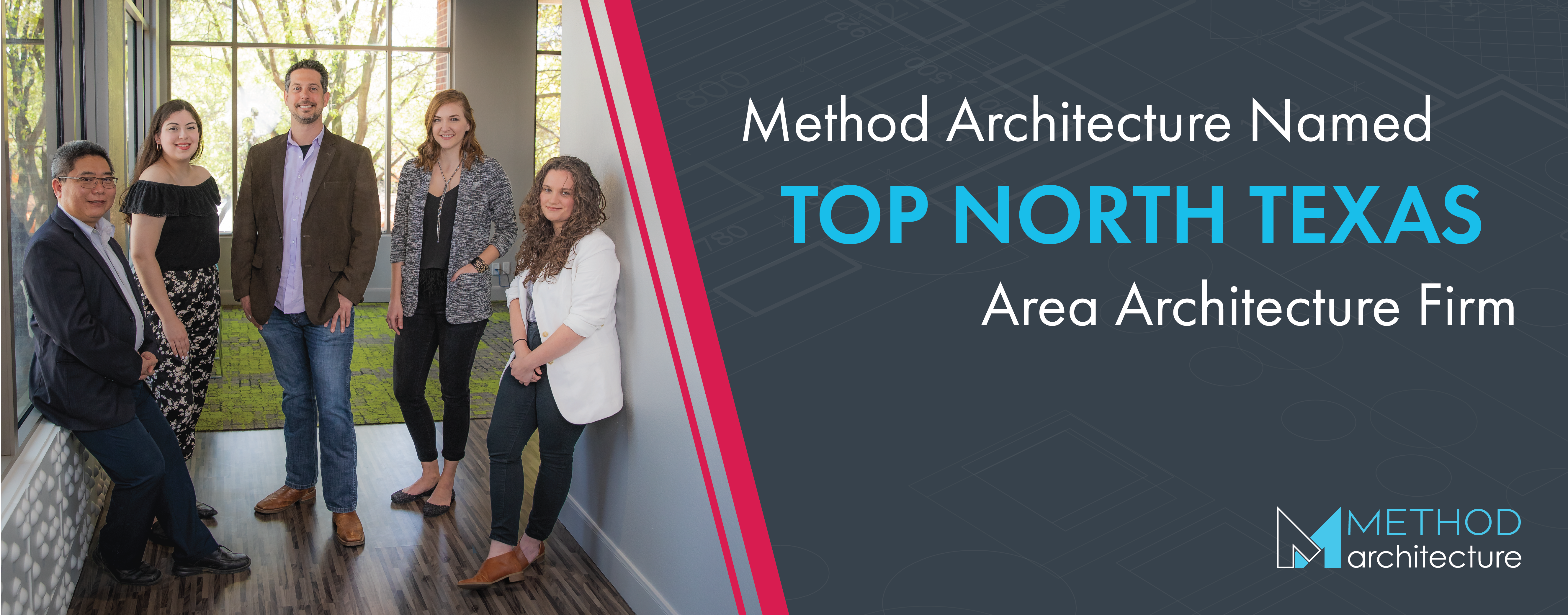 Method Architecture Named Top North Texas Area Architecture Firm