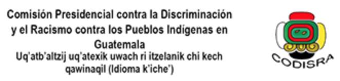 Guatemala: Comisión Presidencial contra la Discriminación y el Racismo (CODISRA)