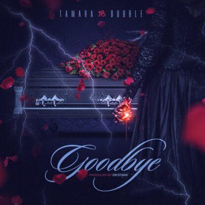 Tamara Bubble - Goodbye [Artwork]