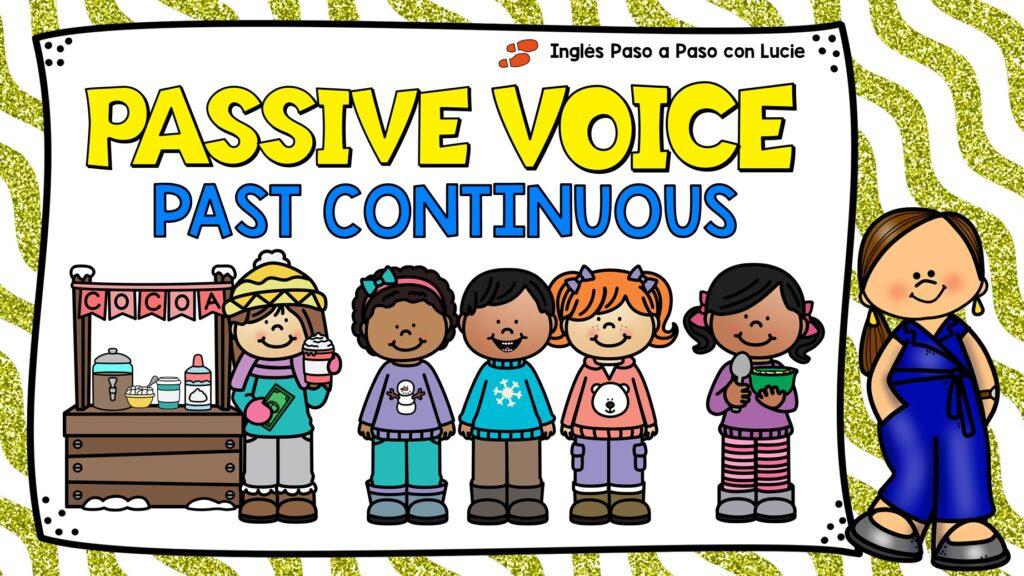 passive voice past continuous tense