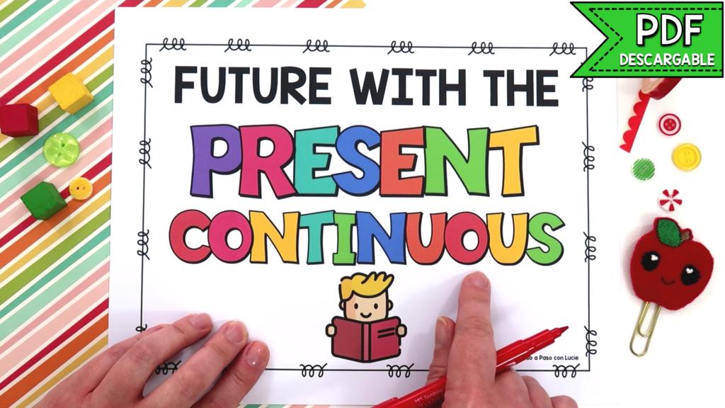 futuro con el presente continuo en inglés