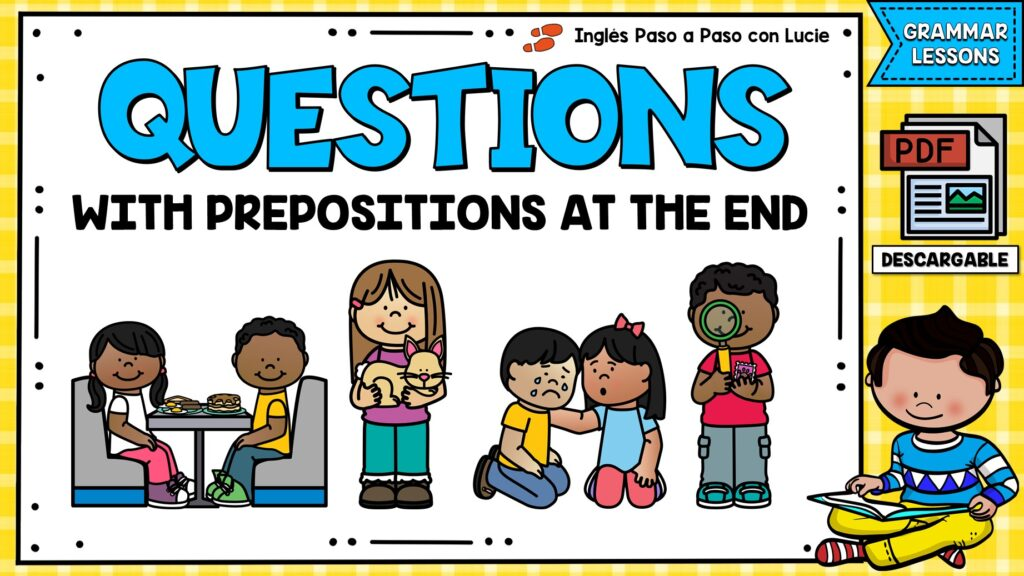 questions with prepositions at the end