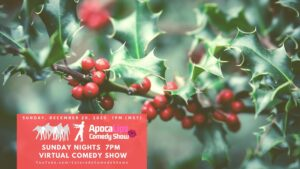 ApocaLips Comedy Show December 20th