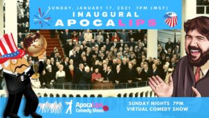 ApocaLips Comedy Show January 17, 2021