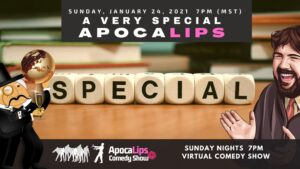 ApocaLips Comedy Show January 24