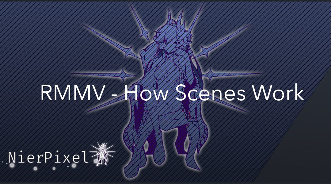 RPGMakerMV How Scenes Work