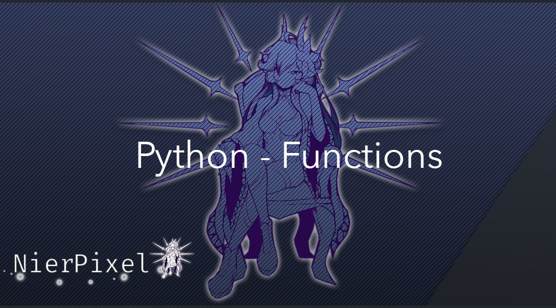 "A banner displaying the text ""Python Functions"""