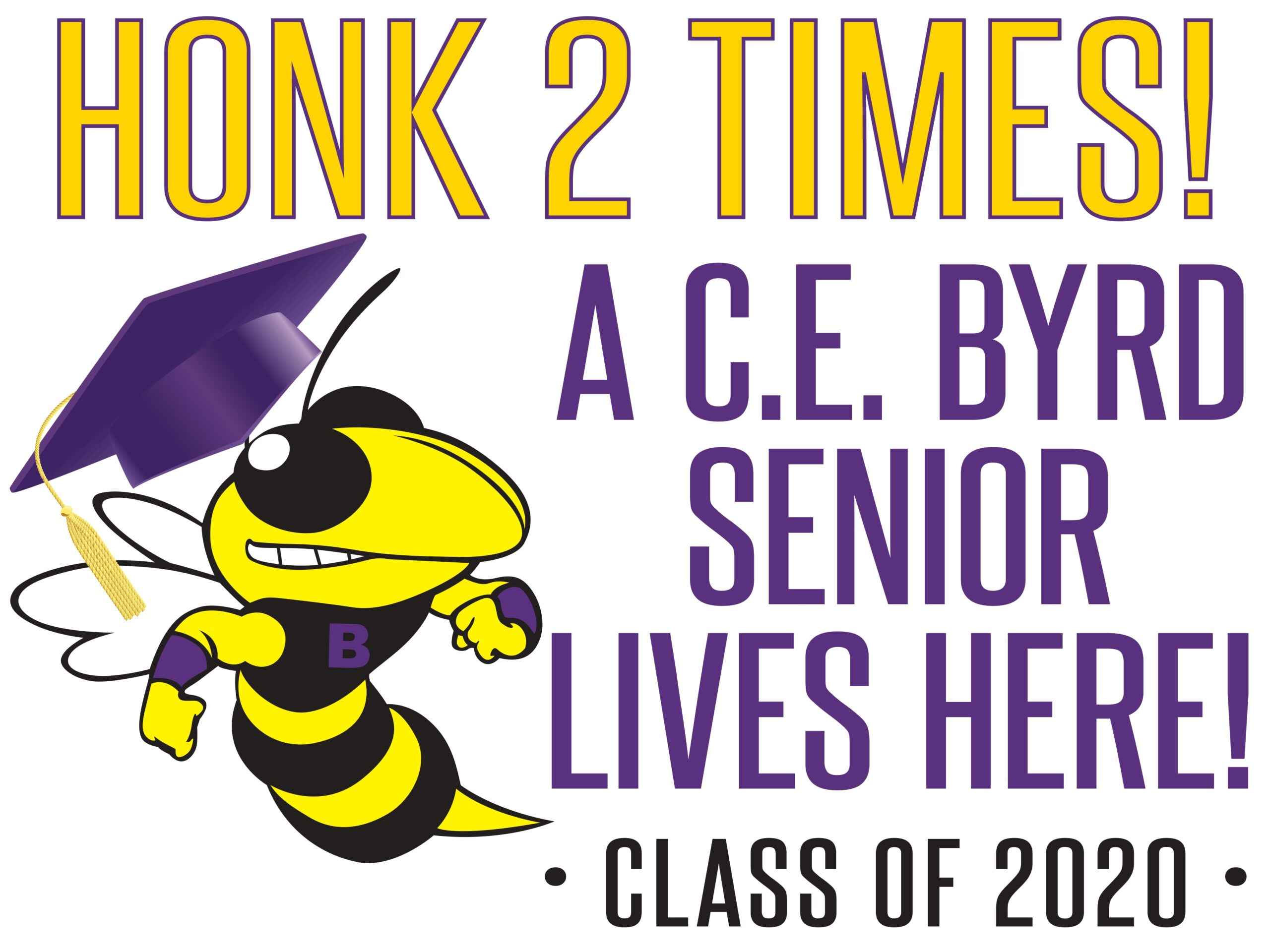 C.E. Byrd Senior Yard Signs