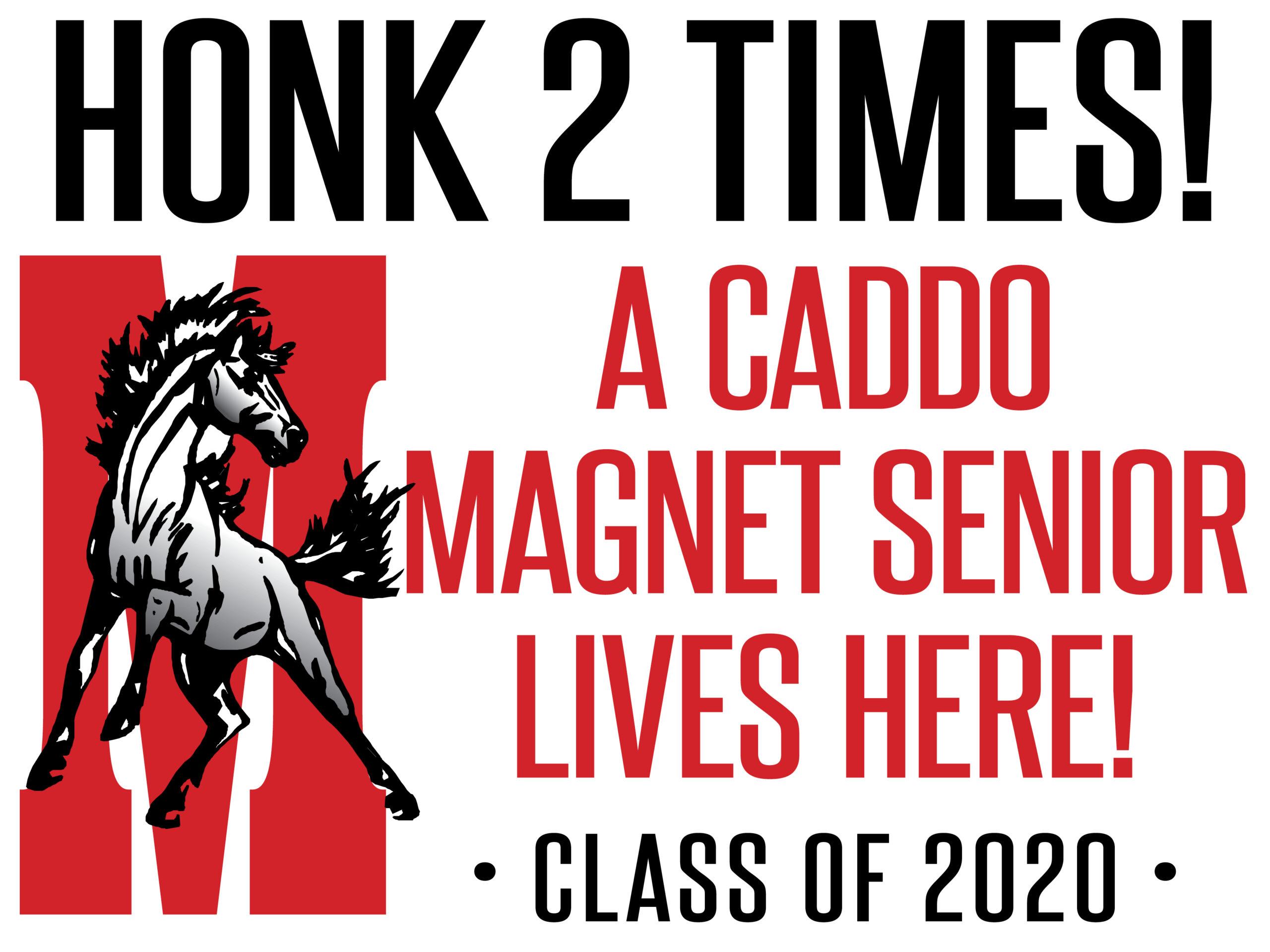 Caddo Magnet Senior Yard Signs