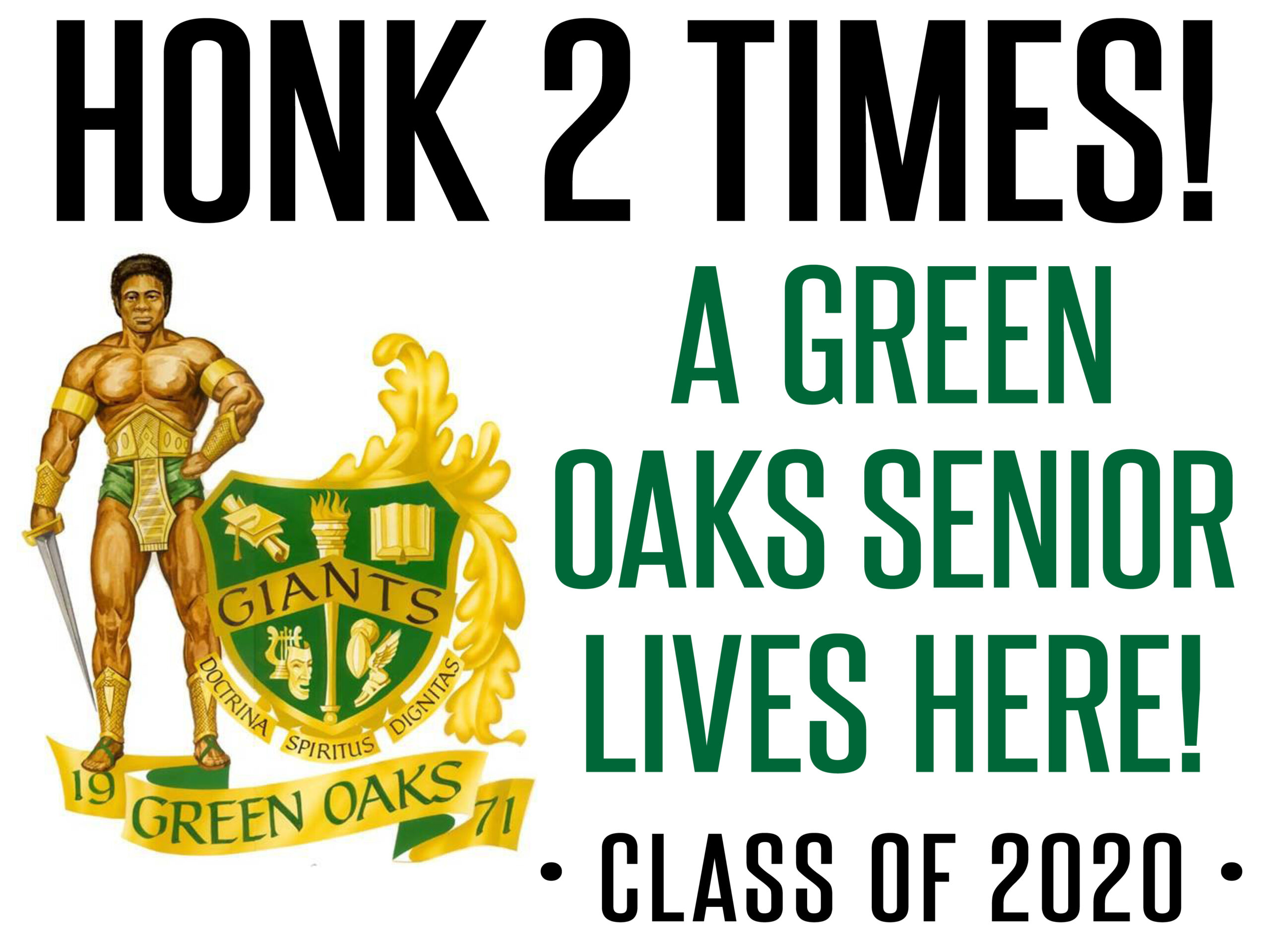 Green Oaks Senior Yard Signs