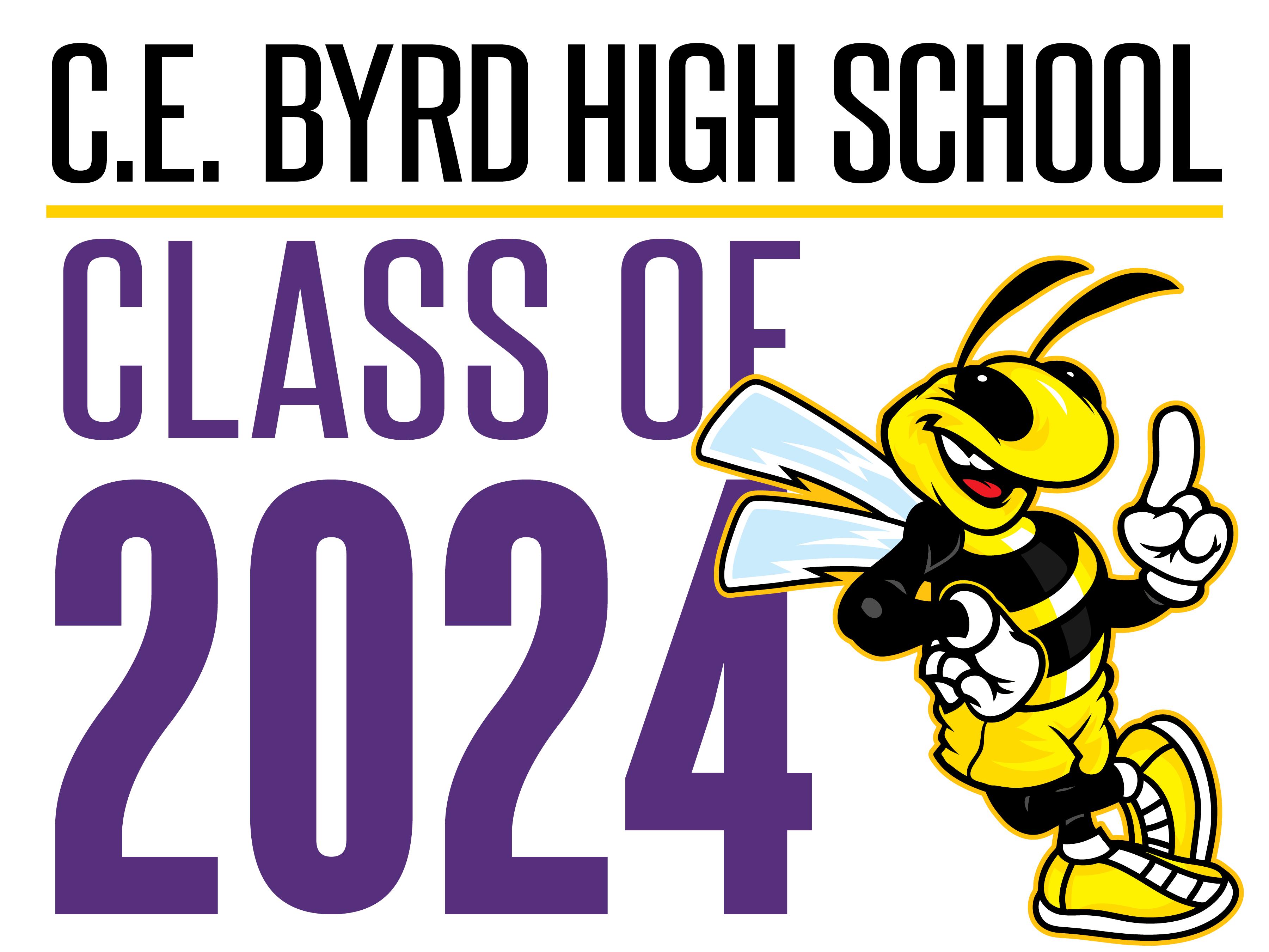 C.E. Byrd Class of 2024 Yard Signs