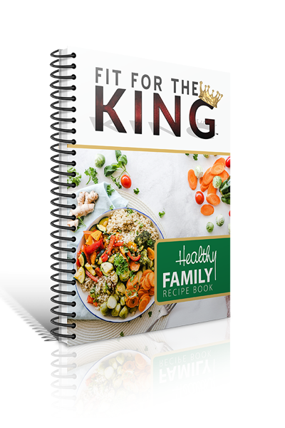 Fit for the King Recipe Book