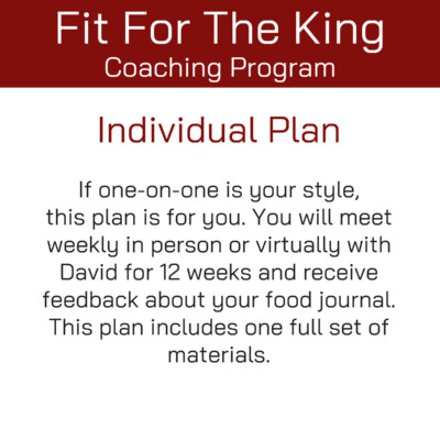 Fit for the King Individual Coaching Plan