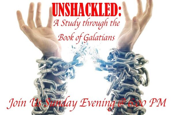 Unshakled- Galatians