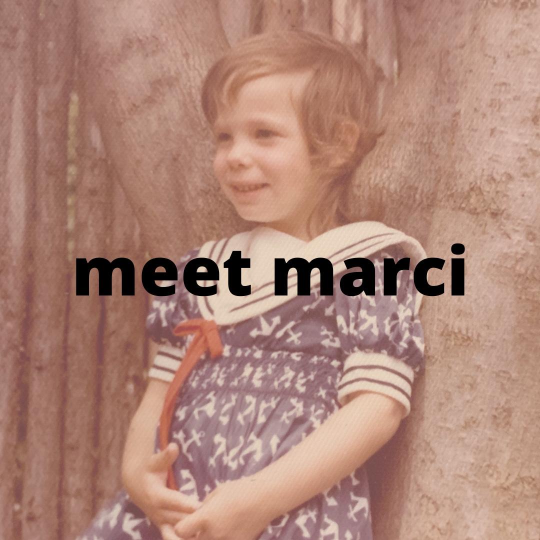 Meet Marci