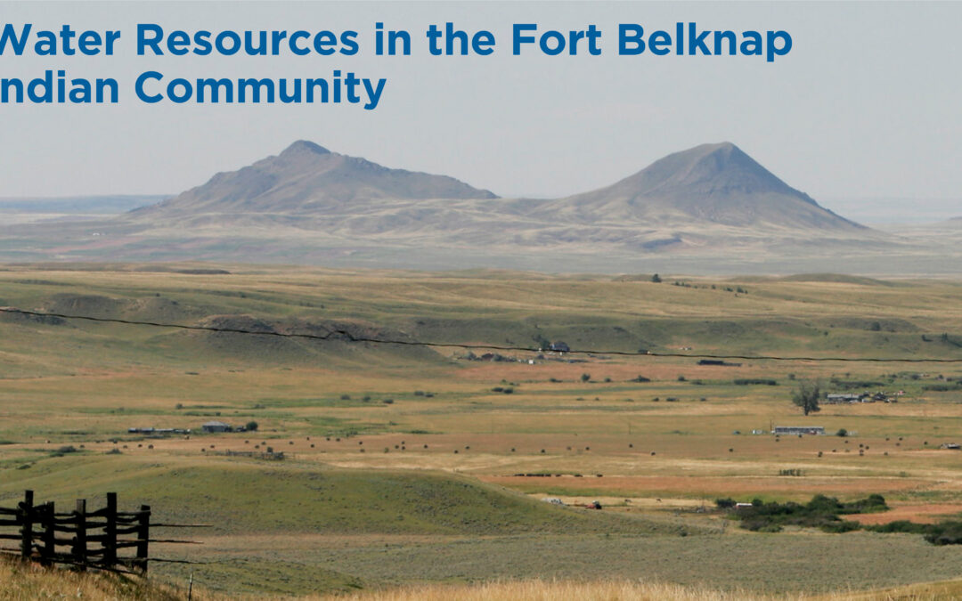 Irrigation Leader Magazine: Water Resources in the Fort Belknap Indian Community