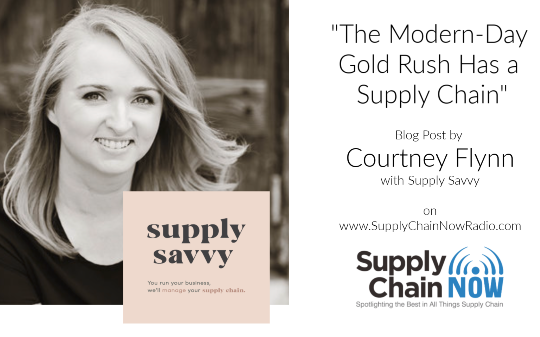 The Modern-Day Gold Rush Has a Supply Chain