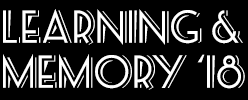 2018 International Conference on Learning and Memory