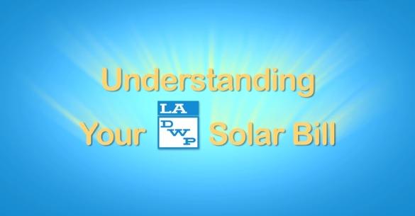 Understanding Your LADWP Solar Bill