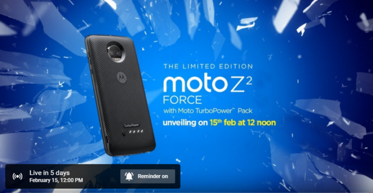 Moto Z2 Force to launch on Feb 15 with TurboPower Pack in India