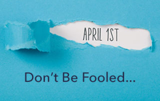 don't be fooled on April 1
