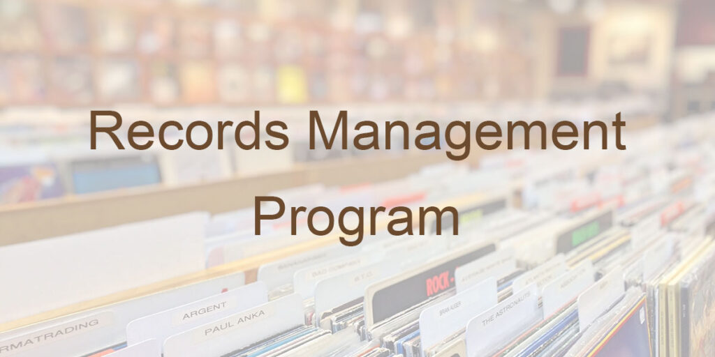 How to Establish a Records Management Program